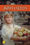 Appleseeds: Mentoring Program For Pre-Teens eBook
