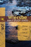 Job (Wiersbe Bible Study Series) eBook