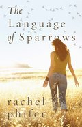 The Language of Sparrows eBook