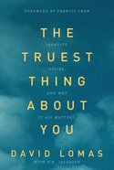 The Truest Thing About You eBook