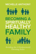 Becoming a Spiritually Healthy Family eBook