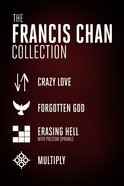 The Francis Chan Collection eBook