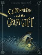 Cottonmouth and the Great Gift eBook