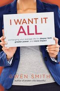 I Want It All eBook