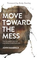 Move Toward the Mess eBook