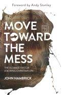 Move Toward the Mess eBook