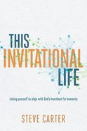 This Invitational Life eBook