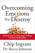 Overcoming Emotions That Destroy Hardback