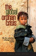 The Global Orphan Crisis eBook