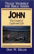 John (Teach Yourself The Bible Series) eBook