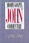 John (Moody Gospel Commentary Series) eBook