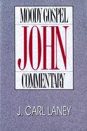 John (Moody Gospel Commentary Series)