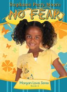 No Fear (#05 in Morgan Love Series) eBook