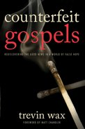 Counterfeit Gospels eBook