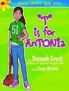 """""""T"""" is For Antonia (Secret Keeper Girl Series) eBook"""