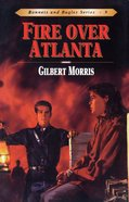Fire Over Atlanta (#09 in Bonnets & Bugles Series) eBook