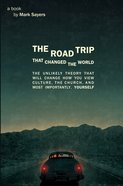 The Road Trip That Changed the World eBook