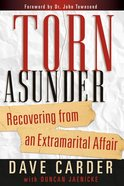 Torn Ausnder: Recovering From An Extrmarital Affair eBook