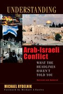 Understanding the Arab-Israeli Conflict (2007) eBook