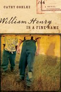 William Henry is a Fine Name eBook