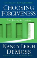 Choosing Forgiveness eBook