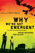 Why We're Not Emergent eBook