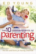 The 10 Commandments of Parenting eBook