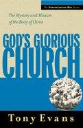 God's Glorious Church (Understanding God Series)