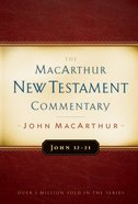 John 12-21 (Macarthur New Testament Commentary Series) eBook