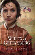 Widow of Gettysburg (#02 in Heroines Behind The Lines Series) eBook