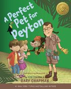 5 Love Languages For Children: A Perfect Pet For Peyton eBook