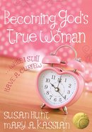 Becoming God's True Woman eBook