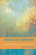 Unseduced and Unshaken eBook