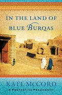 In the Land of Blue Burqas eBook