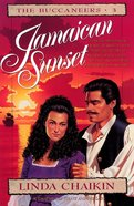 Jamaican Sunset (#03 in Buccaneers Series) eBook