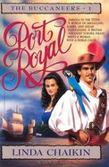 Port Royal (#01 in Buccaneers Series) eBook