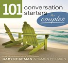 101 Conversation Starters For Couples eBook