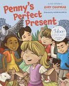 Penny's Perfect Present: The 5 Languages Discovery Book eBook