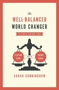 The Well-Balanced World Changer eBook
