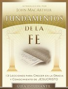 Fundamentos De La Fe (Fundamentals Of The Faith) eBook