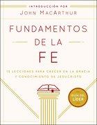 Fundamentos De La Fe (Gua Del Lder) eBook