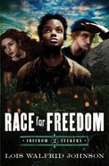 Race For Freedom (#02 in Freedom Seekers Series) eBook