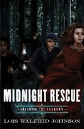 Midnight Rescue (#03 in Freedom Seekers Series) eBook