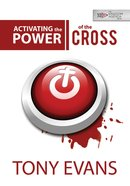 Activating the Power of the Cross eBook