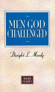 Men God Challenged eBook