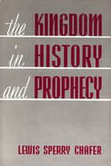 The Kingdom in History and Prophecy eBook