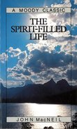 The Spirit Filled Life eBook