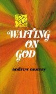 Waiting on God eBook