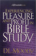 Life Essentials: Experiencing Pleasure and Profit in Bible Study eBook