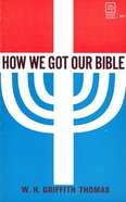 How We Got Our Bible eBook